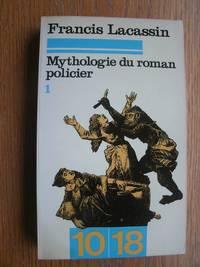 Mythologie du roman policier 1 & 2