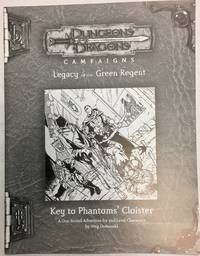 Key to Phantoms' Cloister (Dungeons & Dragon Campaigns, Legacy of the Green Regent)