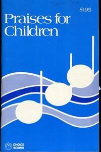 PRAISES FOR CHILDREN