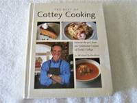 The Best of Cottey Cooking: Favorite Recipes from the Celebrated Cuisine of Cottey College