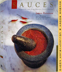 Sauces (Classical And Contemporary Sauce Making) by  James Peterson - Second Edition: First Printing - 1997 - from KEENER BOOKS (Member IOBA) (SKU: 006430)