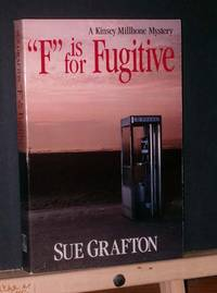 F is for Fugitive (Advanced Reading Copy)