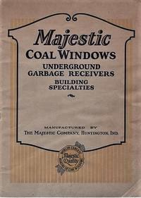 MAJESTIC COAL WINDOWS, UNDERGROUND GARBAGE RECEIVERS, BUILDING SPECIALTIES