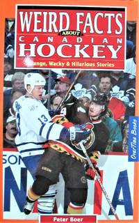 image of Weird Facts About Canadian Hockey. Strange, Wacky & Hilarious Stories