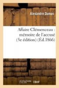 image of Affaire Clemenceau: Memoire de L'Accuse (5e Edition) (Litterature) (French Edition)