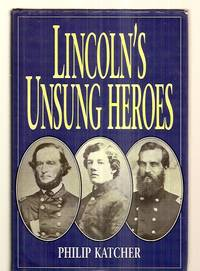 image of LINCOLN'S UNSUNG HEROES