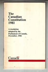 The Canadian Constitution 1981 La Constitution Canadienne 1981