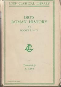 Dio's Roman History Volume VI