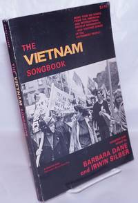 image of The Vietnam songbook. More than 100 songs from the American and international protest movements - and fighting songs of the Vietnamese people