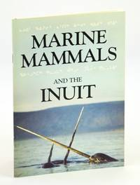 Marine Animals and the Inuit / Waters - Journal of the Vancouver Aquarium, Volume 10, 1987