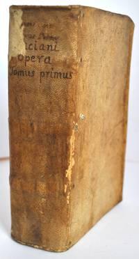 Luciani Samosatensis Opera, quae quidem extant, omnia, Graecè et Latinè, in quatuor tomos divisa: una cum Gilberti Cognati et Ioannis Sambuci annotationibus utilissimis.Vol I