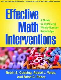 Effective Math Interventions: A Guide to Improving Whole-Number Knowledge