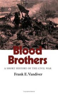 image of Blood Brothers: A Short History of the Civil War