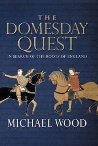 image of The Domesday Quest: In search of the Roots of England