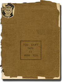 You Can't Take It With You (Original script for the 1936 play, producer Sam Harris' copy)