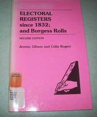 image of Electoral Registers Since 1832 and Burgess Rolls, Second Edition