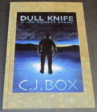 Dull Knife - A Joe Pickett Story