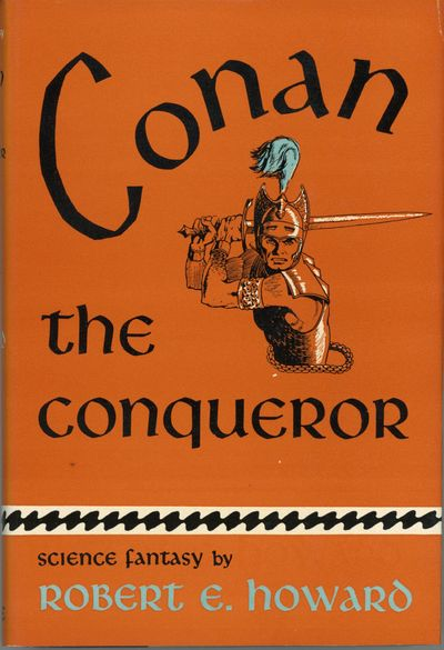 New York: Gnome Press, 1950. Octavo, cloth. First edition. First book of the Gnome Press Conan serie...