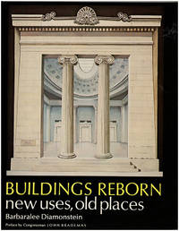 Buildings Reborn: New Uses, Old Places