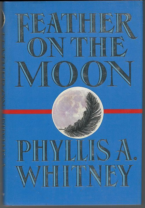 FEATHER ON THE MOON, Whitney, Phyllis