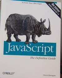 JavaScript: The Definitive Guide 4th Edition