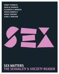 Sex Matters: The Sexuality and Society Reader (3rd Edition)