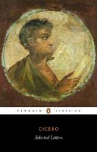 image of Cicero: Selected Letters (Penguin Classics)