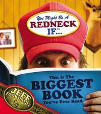 You Might Be A Redneck If...This Is The Biggest Book You\'ve Ever Read