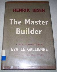 The Master Builder: A Play