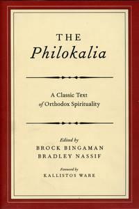 image of The Philokalia: A Classic Text of Orthodox Spirituality
