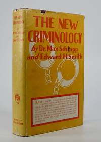 The New Criminology:; A Consideration of the Chemical Causation of Abnormal Behavior