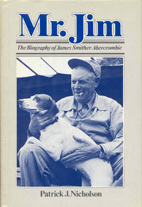 Mr. Jim: The Biography of James Smither Abercombie
