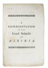 The REPRESENTATION Of The LOYAL SUBJECTS Of ALBINIA, to Their Sovereign, upon his Concluding a Treaty of Peace with his Foes