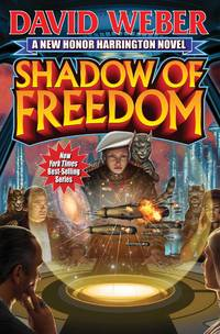 Shadow of Freedom by  David Weber - Paperback - from Parallel 45 Books & Gifts (SKU: 122)