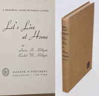 Let's Live at Home; A practical guide to family living