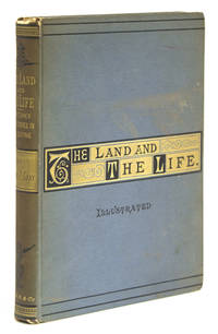The Land and the Life. Sketches and Studies in Palestine