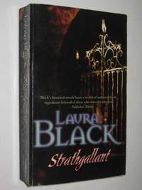 Strathgallant by Laura Black  - Paperback  - 2002  - from Manyhills Books (SKU: 10050194)