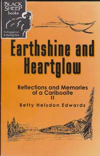 Earthshine and Heartglow Reflections and Memories of a Caribooite II