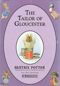 The Tailor of Gloucester by Beatrix Potter - Hardcover - 1993 - from Nannys Web and Biblio.com
