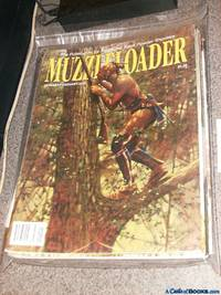 Muzzelloader 2012 Complete Year (Set of 6 issues) The Publication for Traditional Black Powder Shooters