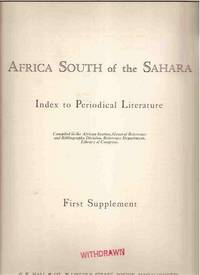 Africa South of the Sahara : Index to Periodical Literature : First Supplement Make Offer