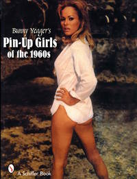 Bunny Yeager's Pin-Up Girls of the 1960s (Softcover edition)