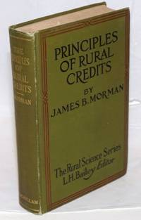 image of Principles of Rural Credits, As Applied in Europe and as Suggested for America. With an Introduction by John Lee Coulter