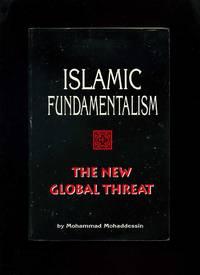 Islamic Fundamentalism: The New Global Threat