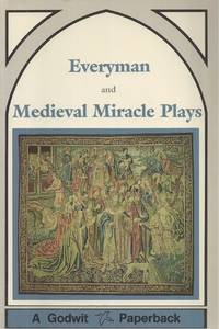 Everyman, And Medieval Miracle Plays