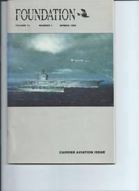 Naval Aviation Foundation Vol 11 No 1 Spring 1990