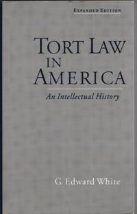 image of Tort Law in America: an Intellectual History