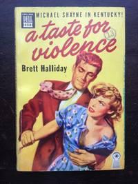 image of A TASTE FOR VIOLENCE