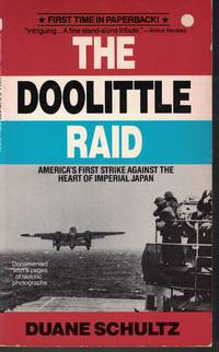 image of Doolitte Raid America's First Strike Against the Heart of Imperial Japan