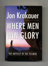 image of Where Men Win Glory; The Odyssey Of Pat Tillman  - 1st Edition/1st Printing